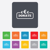 Donate sign icon. Euro eur symbol. — Stock Vector