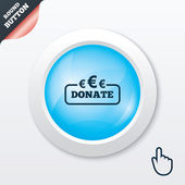 Donate sign icon. Euro eur symbol. — Stock Vector