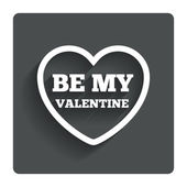 Be my Valentine sign icon. Heart Love symbol. — Stock Vector