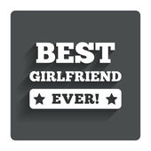 Best girlfriend ever sign icon. Award symbol. — Stock Vector
