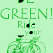 Be green!Ride ur bike — Stock Photo