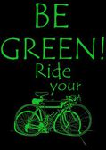 Be green!Ride — Stock Photo