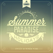 Summer Paradise Holidays Typography Background For Summer — Stockfoto