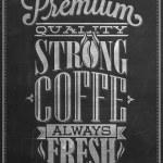 Premium Quality Coffee Typography Background On Chalkboard — Stock Photo #28463589