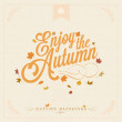 Enjoy The Autumn Vintage Typographical Background — Stock Photo