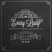 Every Lady Loves A Gentleman Background — Stock Vector