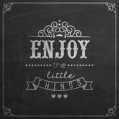 Enjoy The Little Things Quote On Blackboard — Stock Vector