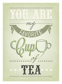 You Are My Favorite Cup Of Tea — Vettoriale Stock