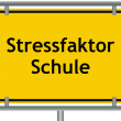 Stress factor school sign — Stock Photo #18235781