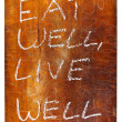 Eat well, live well — Stock Photo