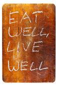 Dobře jíst, dobře žít — Stock fotografie