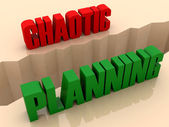 Two words CHAOTIC and PLANNING split on sides, separation crack. Concept 3D illustration. — Stock Photo