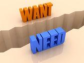 Due parole vogliono e hanno bisogno di spalato sui lati, separazione crepa. illustrazione 3d concetto. — Foto Stock