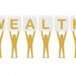 Men holding the word wealth. Concept 3D illustration. — Stock Photo