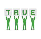 Men holding the word true. Concept 3D illustration. — Stock Photo