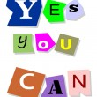 Vector de stock : Yes you c- motivational slogan.