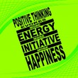 Positive thinking - motivational phrase — Imagen vectorial