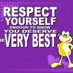 Постер, плакат: Respect yourself motivational phrase