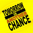 Another chance - motivational phrase — Imagen vectorial