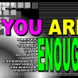 Stock Vector: You are enough - motivational phrase