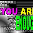 You are enough - motivational phrase — Stock vektor