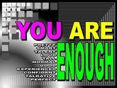 You are enough - motivational phrase — Stock Vector
