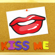 Постер, плакат: Kiss Me phrase on a corkboard