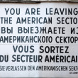 Sign at the border crossing Checkpoint Charlie — Stock Photo