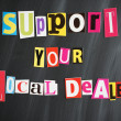 """SUPPORT YOUR LOCAL DEALER"" letters on Chalkboard — Stock Photo"