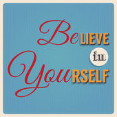 Believe in yourself — Stock Vector