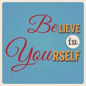 Believe in yourself — Stock Vector
