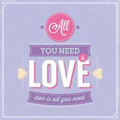 İhtiyacınız olan tüm sevgi, retro posteri tasarım. — Stok Vektör