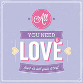 All you need is love retro poster design. — Vettoriale Stock