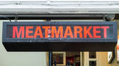 Meatmarket Sign — Stock Photo