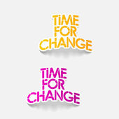Realistic design element: Time for Change — Stock Vector