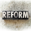 Reform — Stock Photo