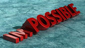 Word impossible transformed into possible — Stockfoto