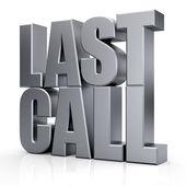 3d Last Call text — Stock Photo