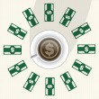 Dollar sign in coffee with money around the cup. — Stock Vector