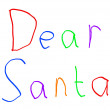 Dear Santa Christmas Letter Childs Handwriting Isolated on White — Stock Photo