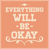 Everything will be okay — Stock Vector