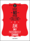 Poster. I have no special talent i am only passionately curious. — Stock Vector