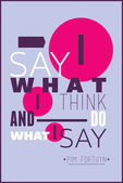 I say what i think and do what i say Pim Fortuyn — Stockvektor
