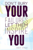 Don't bury your failures let them inspire you Robert Kiyosaki — Stock Vector