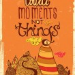 Collect moments not things — Image vectorielle