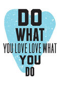 Do what you love love what you do — Stock Vector