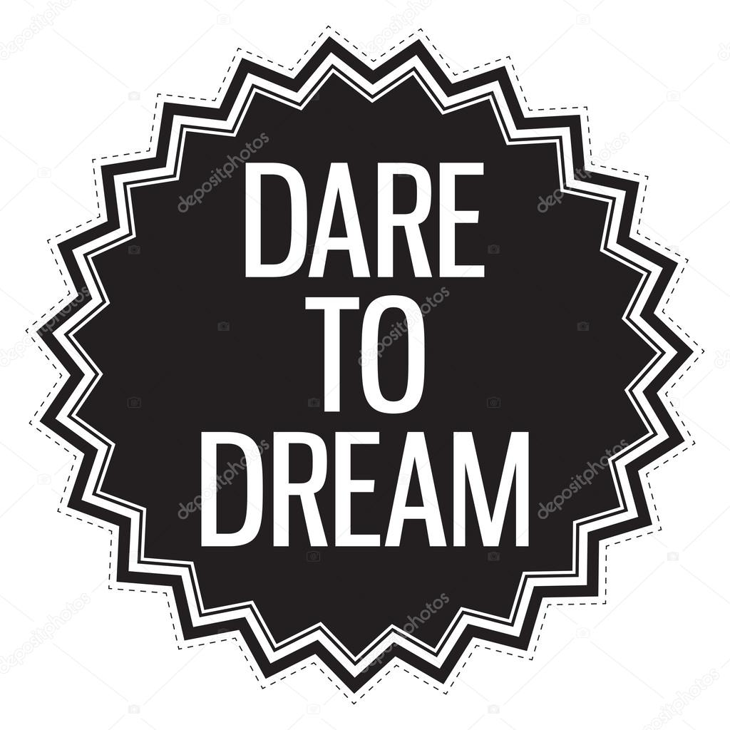 Background image 8841 - Dare To Dream Motivation Concept Vector By Vanzyst