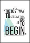 Der beste weg, um etwas zu bekommen ist motivation poster beginnen — Stockvektor