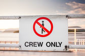 Crew only — Stock Photo