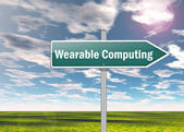 "Signpost ""Wearable Computing"" — Stock Photo"